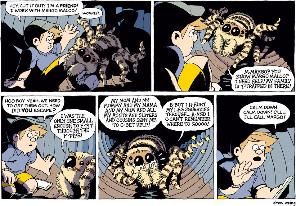 Never send a hatchling to do a spider's job.